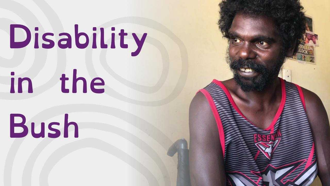 Disability in the Bush video